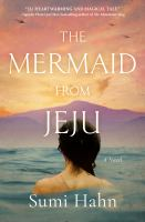 The mermaid from Jeju : a novel Book cover