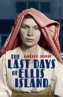 The last days of Ellis Island Book cover