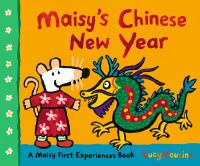 Maisy's Chinese New Year  Cover Image