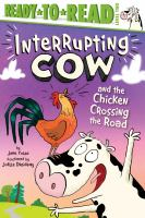 Interrupting Cow and the chicken crossing the road Book cover