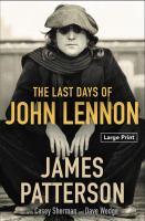 The last days of John Lennon  Cover Image