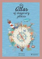 An atlas of imaginary places  Cover Image