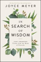 In search of wisdom : life-changing truths in the Book of Proverbs Book cover