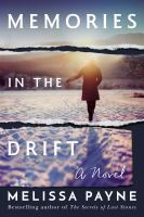 Memories in the drift : a novel Book cover