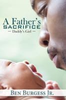 A father's sacrifice : Daddy's girl Book cover