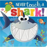 Never touch a shark! Book cover