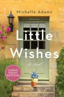 Little wishes : a novel Book cover