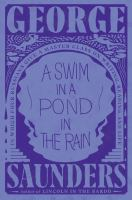 A swim in a pond in the rain : in which four Russians give a master class on writing, reading, and life  Cover Image