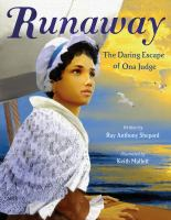 Runaway : the daring escape of Ona Judge  Cover Image