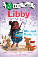 Libby loves science : mix and measure Book cover
