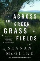 Across the green grass fields Book cover