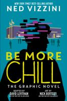 Be more chill : the graphic novel  Cover Image