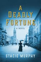 A deadly fortune Book cover