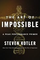 The art of impossible : a peak performance primer Book cover