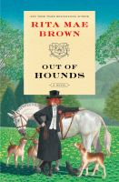 Out of hounds : a novel  Cover Image