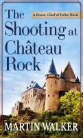 The shooting at Château Rock  Cover Image