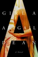 Girl A : a novel  Cover Image
