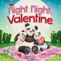 Night night, Valentine Book cover