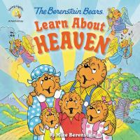 The Berenstain bears learn about heaven Book cover