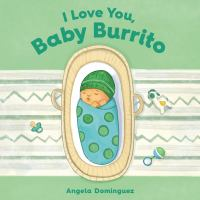 I love you, baby burrito Book cover