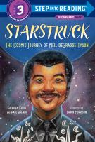 Starstruck : the cosmic journey of Neil deGrasse Tyson Book cover