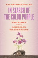 In search of the color purple : the story of an American masterpiece Book cover