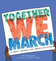 Together we march : 25 protest movements that marched into history Book cover