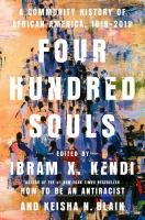 Four hundred souls : a community history of African America, 1619-2019 Book cover