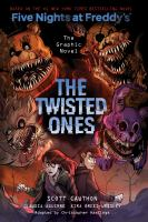 Five nights at Freddy's : the graphic novel The twisted ones Book cover