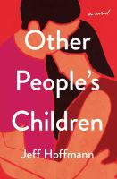 Other people's children : a novel  Cover Image