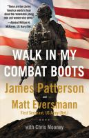 Walk in my combat boots : true stories from America's bravest warriors Book cover