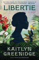 Libertie : a novel  Cover Image