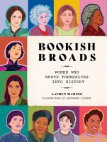 Bookish broads : women who wrote themselves into history Book cover