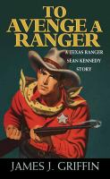 To avenge a Ranger Book cover