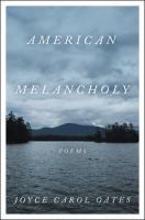 American melancholy : poems Book cover