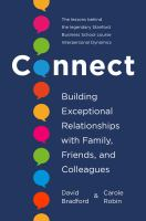 Connect : building exceptional relationships with family, friends, and colleagues Book cover