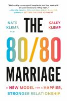The 80/80 marriage : a new model for a happier, stronger relationship Book cover