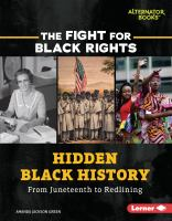 Hidden Black history : from Juneteenth to redlining Book cover