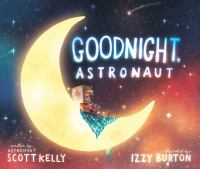 Goodnight, astronaut Book cover