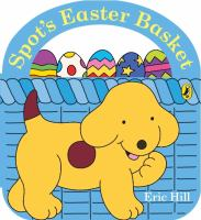 Spot's easter basket. Book cover