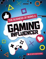 The business of being a gaming influencer Book cover