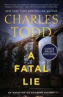 A fatal lie : an Inspector Ian Rutledge mystery Book cover