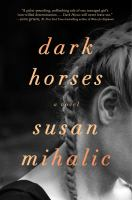 Dark horses : a novel Book cover