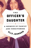 The officer's daughter : a memoir of family and forgiveness Book cover