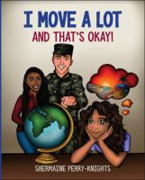 I move a lot and that's okay! Book cover