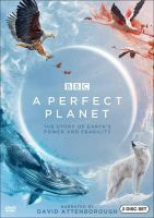 A perfect planet : the story of Earth's power and fragility Book cover