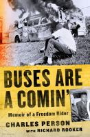 Buses are a comin' : memoir of a freedom rider Book cover