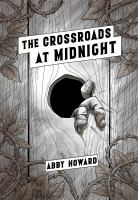 The crossroads at midnight  Cover Image