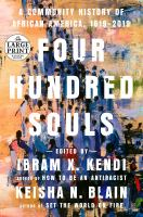 Four hundred souls : a community history of African America, 1619-2019  Cover Image