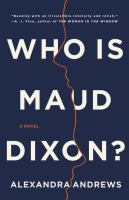 Who is Maud Dixon? : a novel  Cover Image
